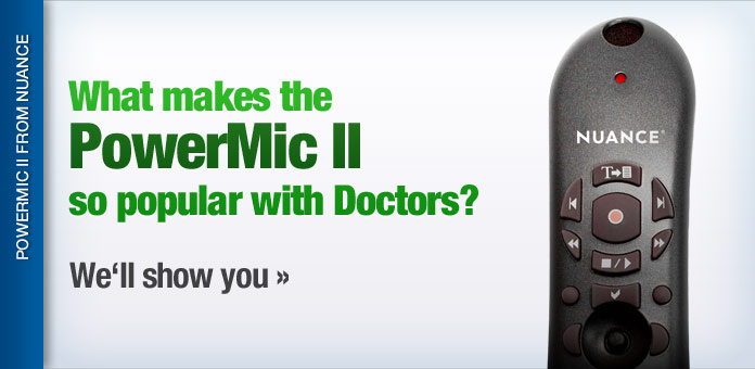 What makes the PowerMic II so popular with doctors?