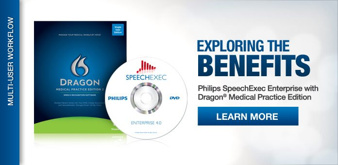 Philips SpeechExec Enterprise with Dragon Medical Practice Edition