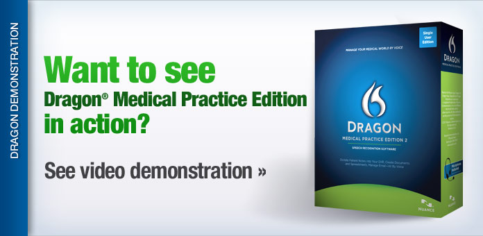 See Dragon Medical Practice Edition in Action