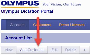 Olympus Dictation Portal - Add Customer button