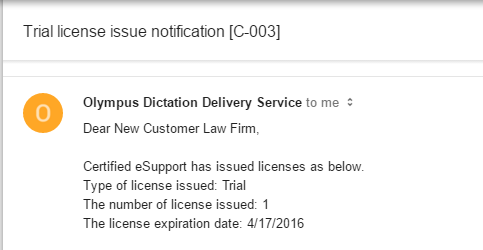 Olympus Dictation Delivery Service - Trial license issued email