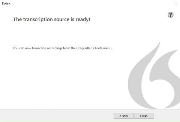 Dragon transcription source ready message